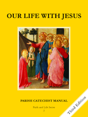 Faith and Life - Grade 3 Parish Catechist's Manual