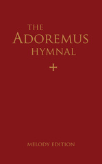 Adoremus Hymnal: Melody Edition, 2nd Edition